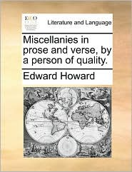 Miscellanies in prose and verse, by a person of quality. - Edward Howard