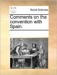 Comments on the convention with Spain.