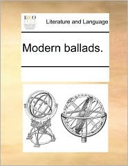 Modern ballads. - See Notes Multiple Contributors