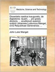Manget, J: Dissertatio Medica Inauguralis, de Digestione. Qu