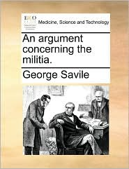 An argument concerning the militia.