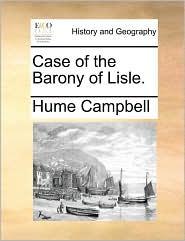 Case Of The Barony Of Lisle.