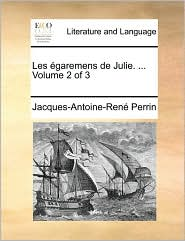 Les Garemens de Julie. ... Volume 2 of 3