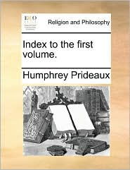 Index to the First Volume