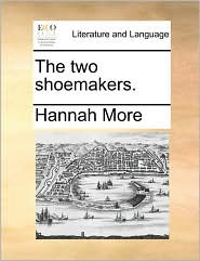 The two shoemakers. - Hannah More