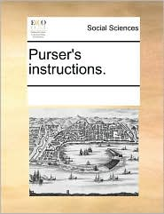Purser's instructions. - See Notes Multiple Contributors