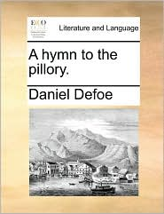 A Hymn To The Pillory.