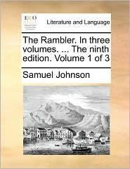 The Rambler. In three volumes. . The ninth edition. Volume 1 of 3 - Samuel Johnson