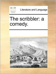 The scribbler: a comedy.