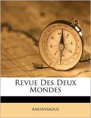 Revue Des Deux Mondes - Anonymous
