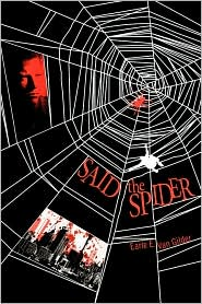 Said the Spider - Earle E. Van Gilder