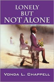 Lonely But Not Alone - Vonda L Chappell
