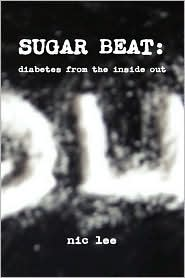 Sugar Beat: Diabetes from the Inside Out
