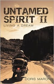 Untamed Spirit II: Living a Dream