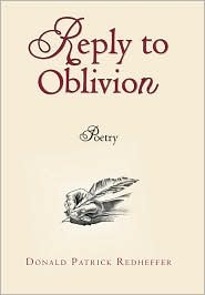 Reply To Oblivion: Poetry