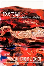 Texas Torah: The Interface of the Weekly Torah Portion with Everyday Life