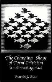 The Changing Shape Of Form Criticism