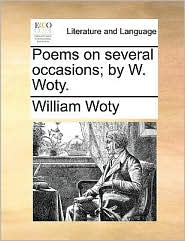 Poems on several occasions; by W. Woty. - William Woty