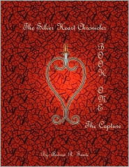 The Silver Heart Chronicles - Andrew R. Sante