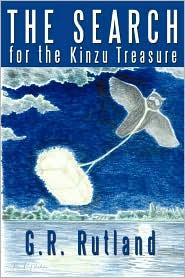 The Search for the Kinzu Treasure - G. R. Rutland