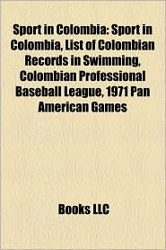 Sport In Colombia - Books Llc