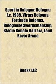 Sport In Bologna - Books Llc