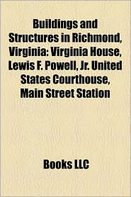 Buildings And Structures In Richmond, Virginia - Books Llc