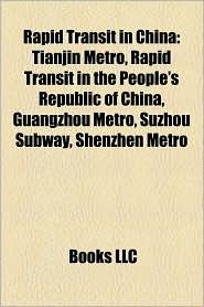 Rapid Transit In China - Books Llc