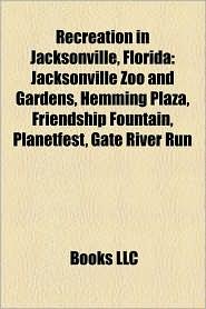 Recreation In Jacksonville, Florida - Books Llc