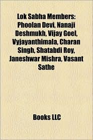Lok Sabha Members: Phoolan Devi - Books LLC (Editor)