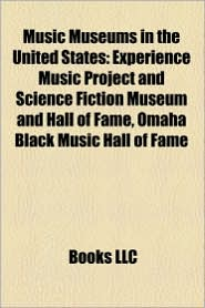 Music museums in the United States: Music museums in Alabama, Music museums in Arkansas, Music museums in California - Source: Wikipedia