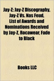 Jay-Z: Jay-Z albums, Jay-Z songs, Songs written by Jay-Z, Crazy in Love, Empire State of Mind, Umbrella, Jay-Z discography, D j Vu - Source: Wikipedia