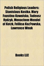 Polish Religious Leaders - Books Llc