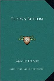 Teddy's Button - Amy Le Feuvre