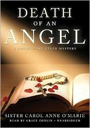 Death of an Angel (Sister Mary Helen Series #7) - Carol Anne O'Marie, Read by Grace Conlin