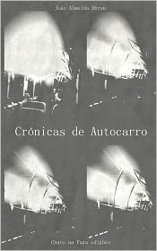 Crónicas de Autocarro - João Almeida Abreu