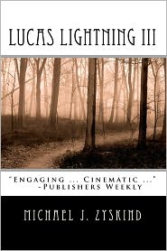 Lucas Lightning III - Michael J. Zyskind