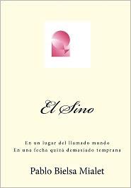 El Sino - Pablo Bielsa Mialet