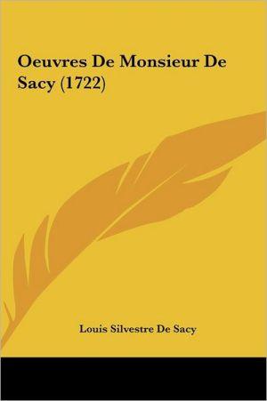 Oeuvres De Monsieur De Sacy (1722)