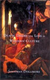 Death, Desire and Loss in Western Culture - Dollimore, Jonathan