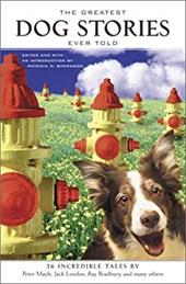 The Greatest Dog Stories Ever Told - Sherwood, Patricia M.