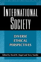 International Society: Diverse Ethical Perspectives - Mapel, David R. / Nardin, Terry
