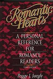 Romantic Hearts: A Personal Reference for Romance Readers - Jaegly, Peggy J.
