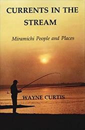 Currents in the Stream - Curtis, Wayne