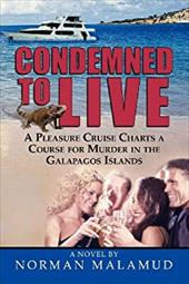 Condemned to Live - Malamud, Norman