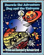 Doowie the Adventure Dog and the Universe - Cook, Brian S. / Arrez, Salvador