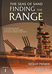 Finding the Range: Seas of Sand Anthology 1 - Prewer, Wesley / Tam, Kenneth / Chiang, Charles