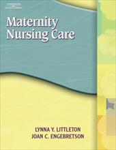 Student Study Guide to Accompany Maternity Nursing Care