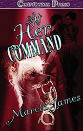 At Her Command - James, Marcia