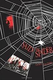 Said the Spider - Van Gilder, Earle E.